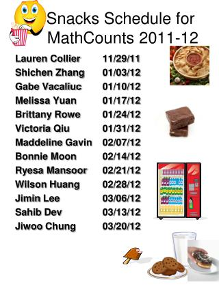 Snacks Schedule for  MathCounts  2011-12