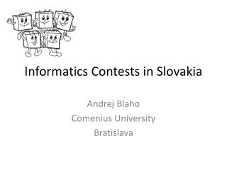 Informatics Contests in Slovakia