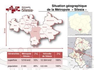 Situation g�ographique  de la M�tropole  �  Silesia  �