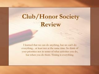 Club/Honor Society  Review