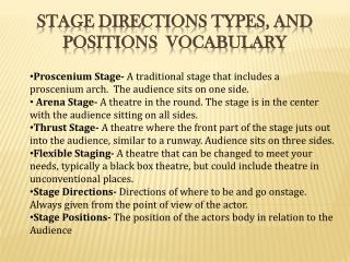 Stage Directions Types, and Positions  Vocabulary