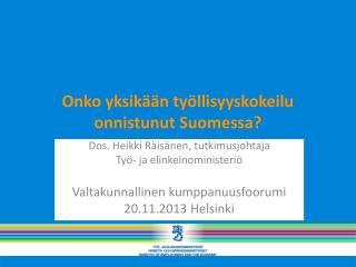 Onko yksikään työllisyyskokeilu onnistunut Suomessa?