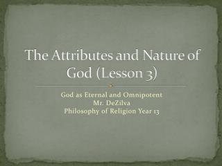 The Attributes and Nature of God (Lesson 3)