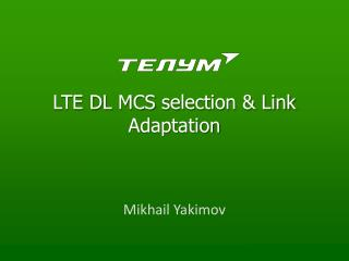 LTE DL  MCS  selection & Link  Adaptation