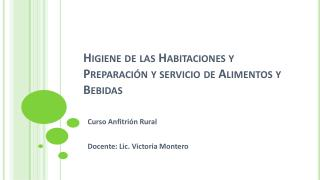 Higiene de las Habitaciones y Preparación y servicio de Alimentos y Bebidas
