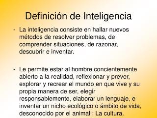 Definici n de Inteligencia