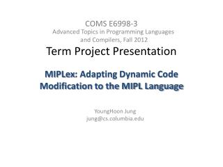 COMS  E6998-3 Term Project Presentation