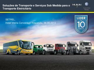 Soluções de Transporte e Serviços Sob Medida para o  Transporte Eletricitário