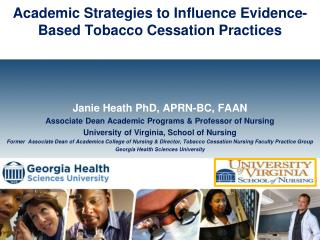 Academic Strategies to Influence Evidence-Based Tobacco Cessation Practices