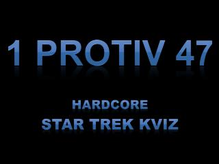1 protiv 47 Hardcore Star Trek kviz