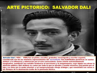 ARTE PICTORICO:  SALVADOR DALI