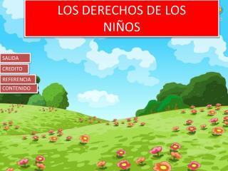 LOS DERECHOS DE LOS  NI�OS