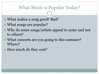 What Music is Popular Today?