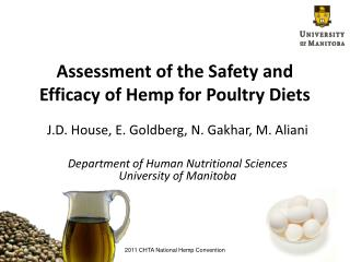Assessment of the Safety and Efficacy of Hemp for Poultry Diets