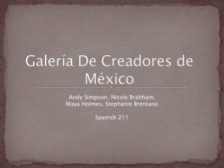 Galería  De  Creadores  de México