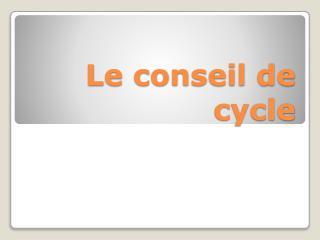 Le conseil de cycle