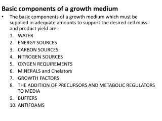 Basic components of a growth medium