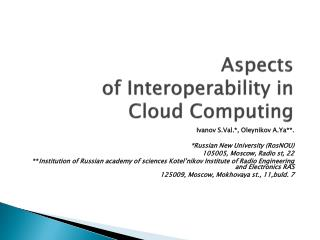 Aspects  of Interoperability in  Cloud Computing