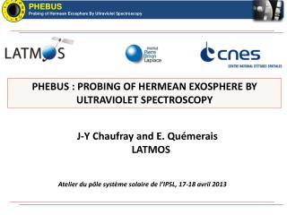 PHEBUS :  PROBING OF HERMEAN EXOSPHERE BY ULTRAVIOLET  SPECTROSCOPY