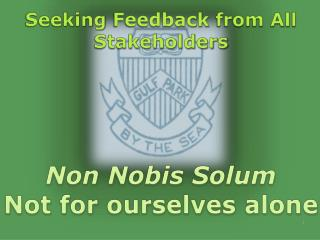 Seeking  Feedback  from All Stakeholders