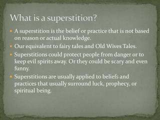 What is a superstition?