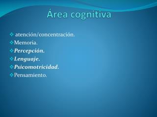 �rea cognitiva