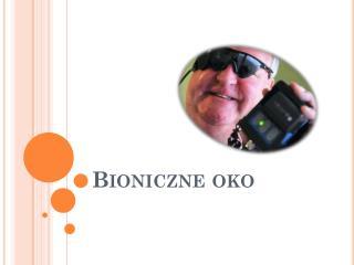 Bioniczne oko
