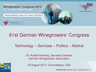 61st German  Winegrowers '  Congress Technology – Services – Politics – Market