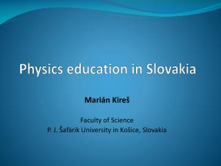 Physics education  in Slovakia