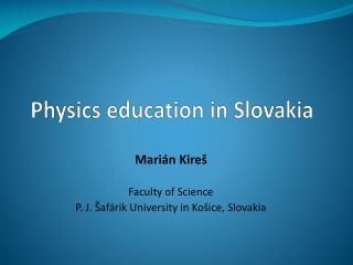 Physics education  in Slovakia