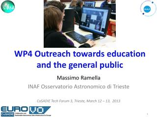 WP4  Outreach towards education  and the  general  public