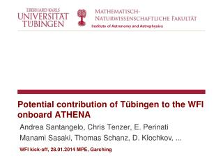 Potential  contribution of  Tübingen  to the  WFI  onboard  ATHENA