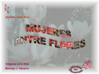 MUJERES  ENTRE FLORES