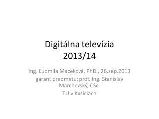 Digit álna  televízia 2013/14