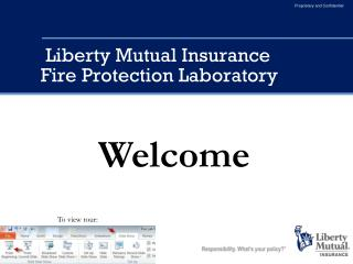 Liberty Mutual Insurance Fire Protection Laboratory