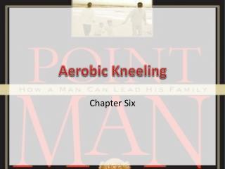 Aerobic Kneeling