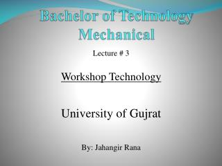 Bachelor of Technology Mechanical