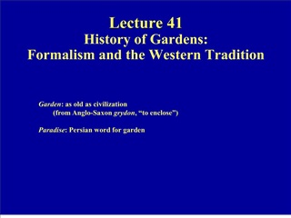 Lecture 41  History of Gardens: Formalism and the Western Tradition