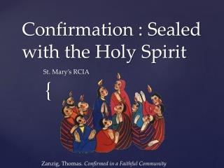 Confirmation : Sealed with the Holy Spirit