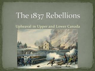 The 1837 Rebellions