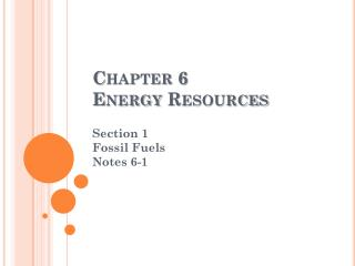 Chapter  6 Energy Resources
