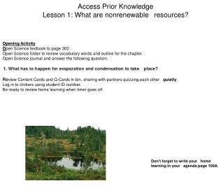 Access Prior Knowledge Lesson 1: What are nonrenewable 