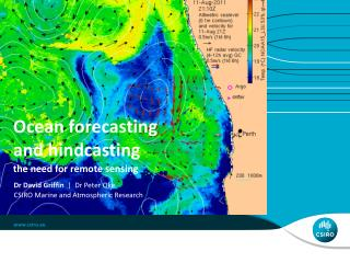 Ocean forecasting  and  hindcasting