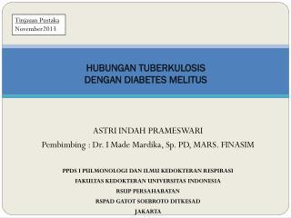 HUBUNGAN  TUBERKULOSIS DENGAN DIABETES MELITUS