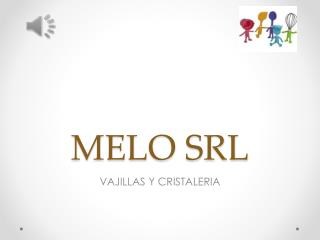 MELO SRL