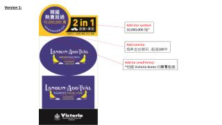 Add (in small fonts): * 根據  Victoria Korea  的 銷售 數據
