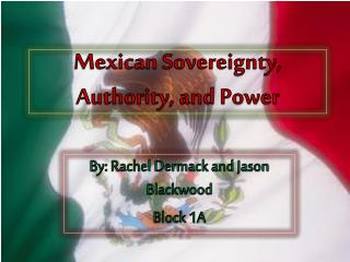 Mexican Sovereignty, Authority, and Power