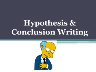 Hypothesis & Conclusion Writing