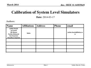 Calibration of  System Level  Simulators