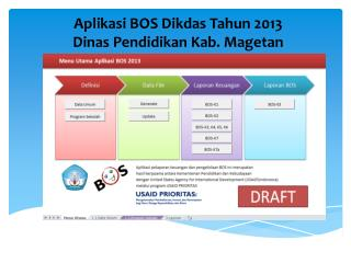 Aplikasi  BOS  Dikdas Tahun  2013 Dinas Pendidikan Kab .  Magetan